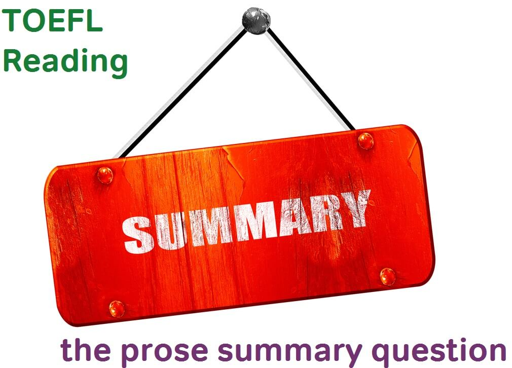 toefl reading prose summary questions