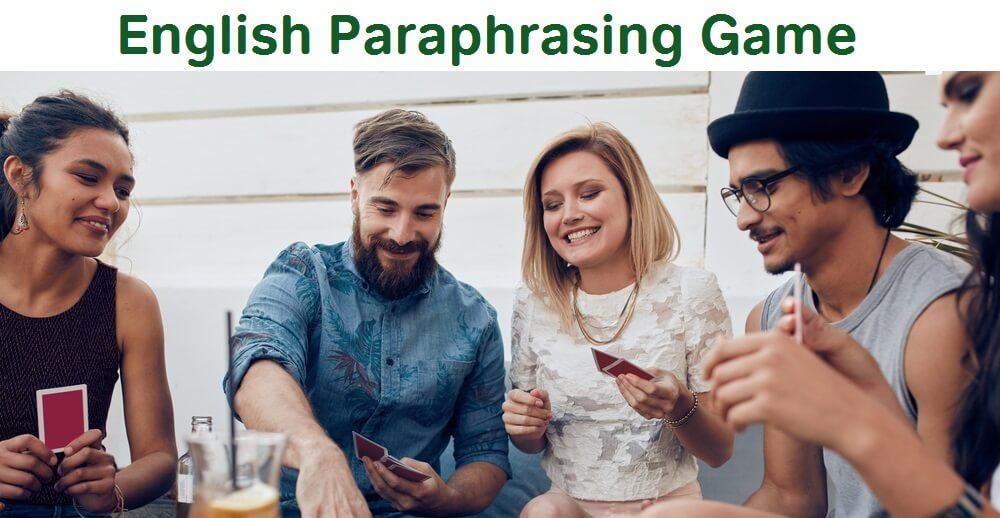 English paraphrasing game