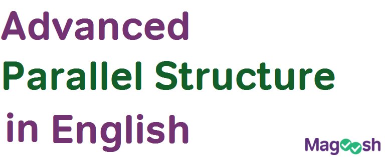 advanced parallel structure in english