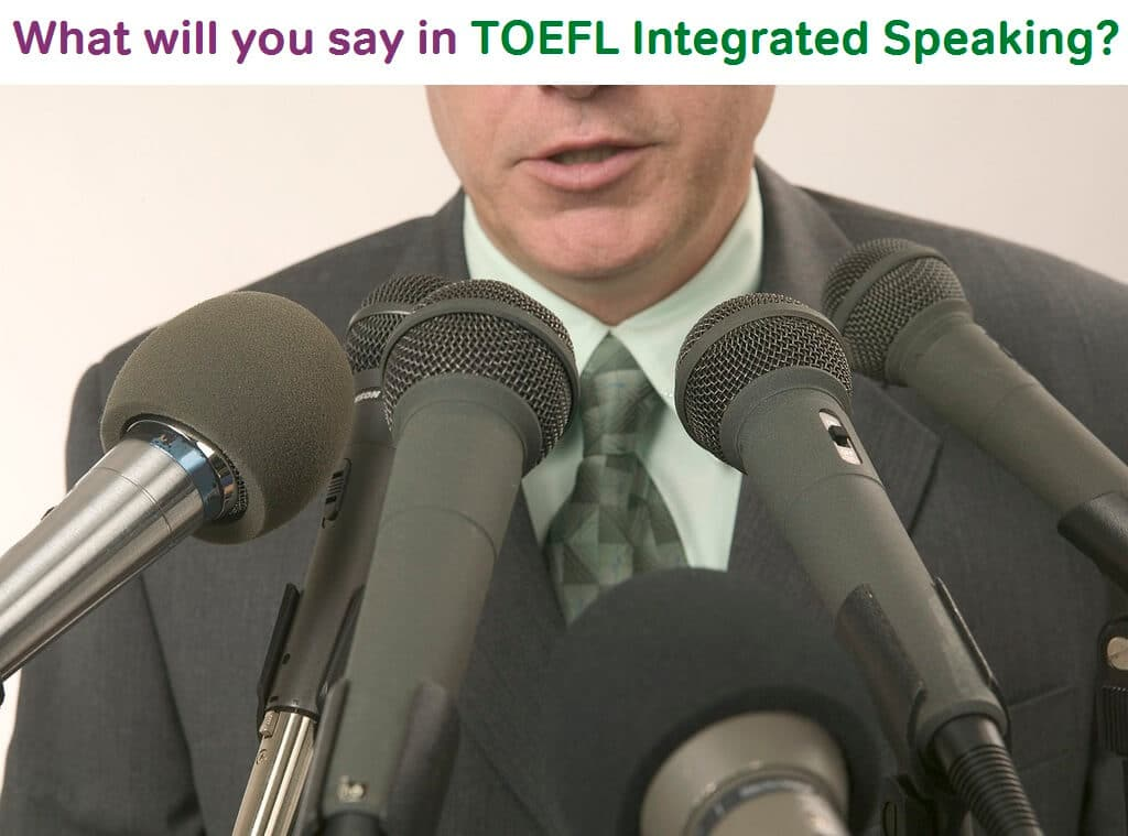 toefl integrated speaking